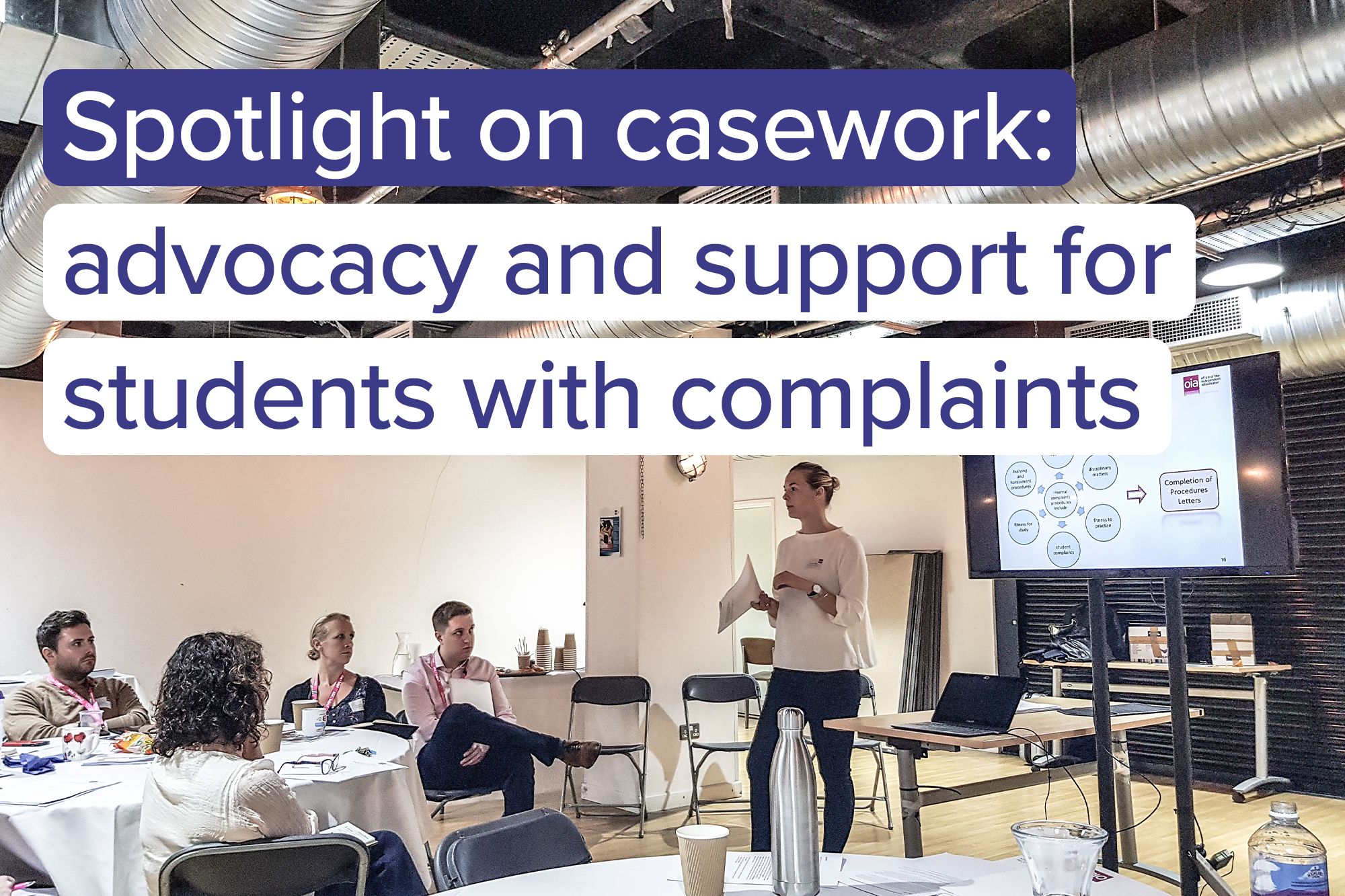 Spotlight on Casework: Advocacy and Support for Students with Complaints Workshop