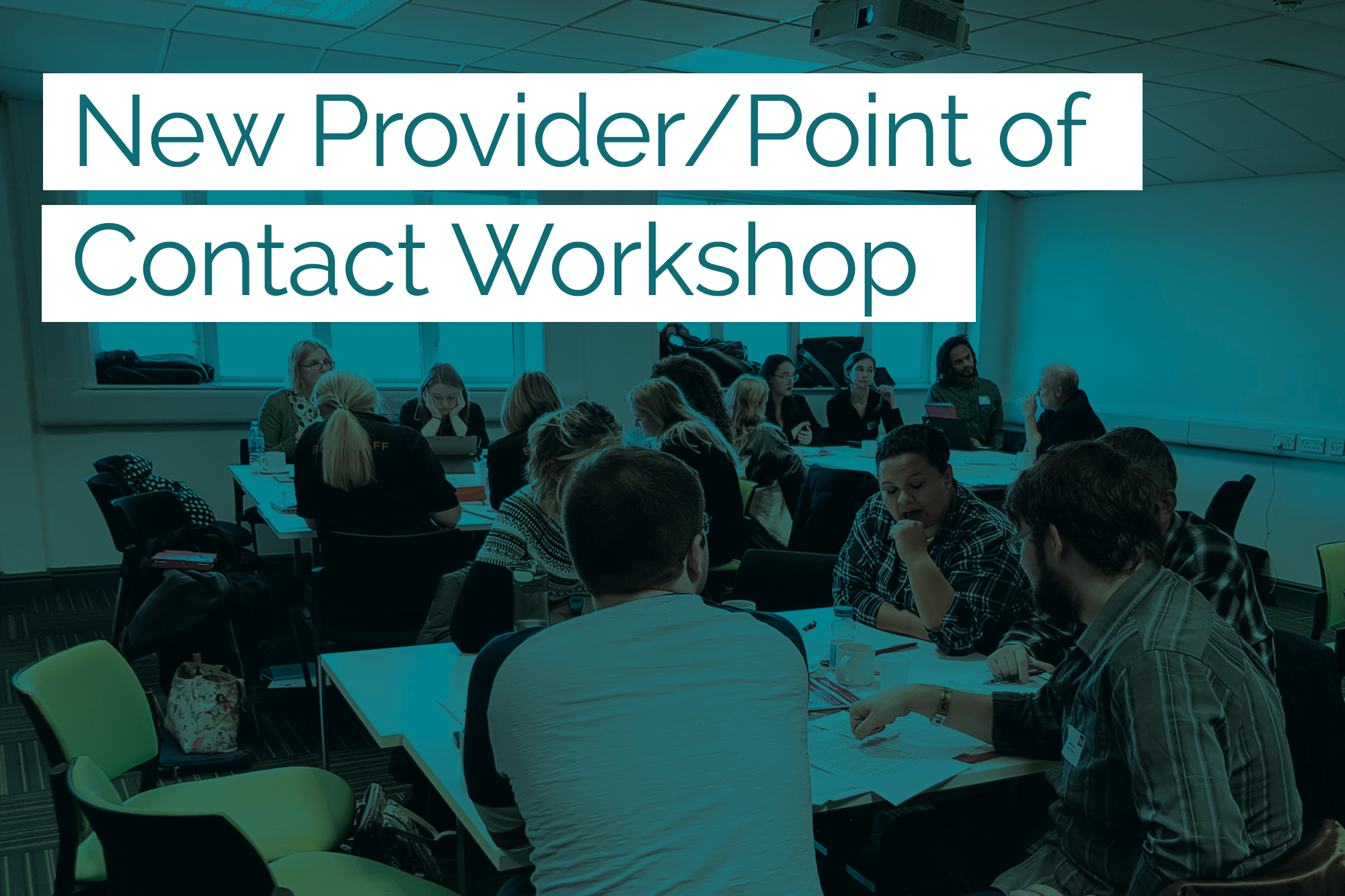 New Provider / Point of Contact Workshops