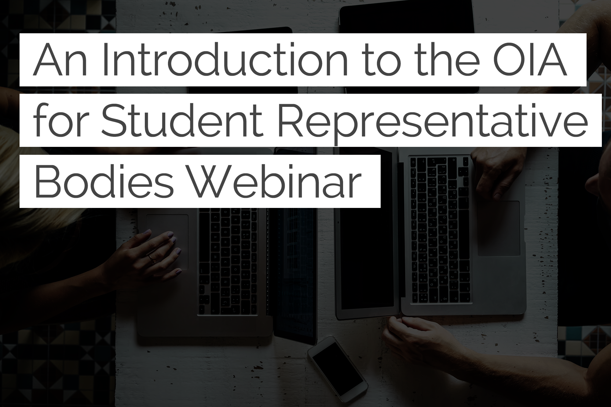 An introduction to the OIA for Student Representative Bodies Webinar